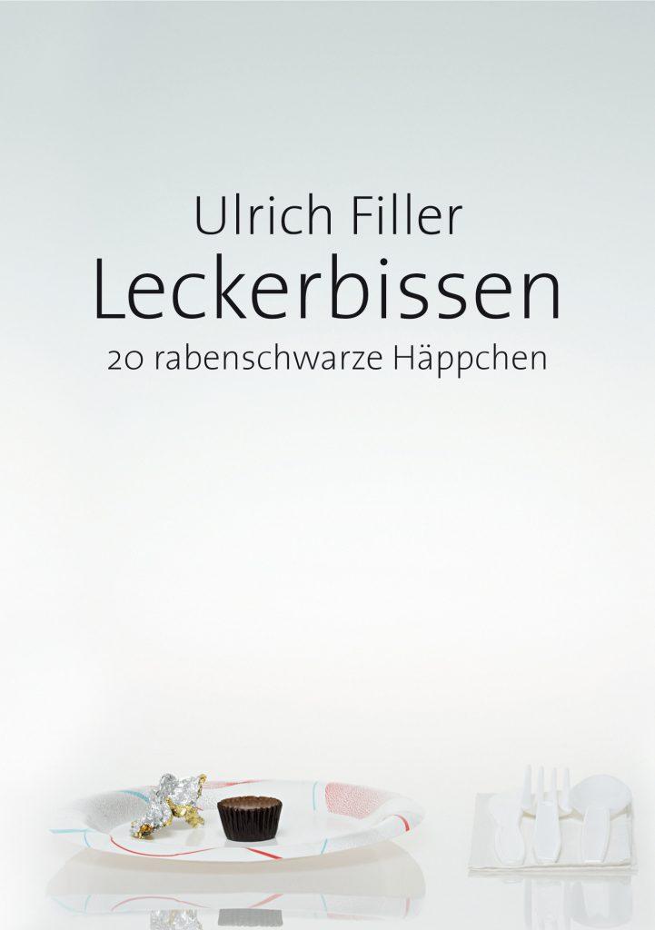 Ulrich Filler Leckerbissen