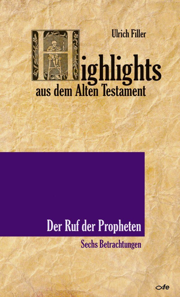 Ruf der Propheten Ulrich Filler