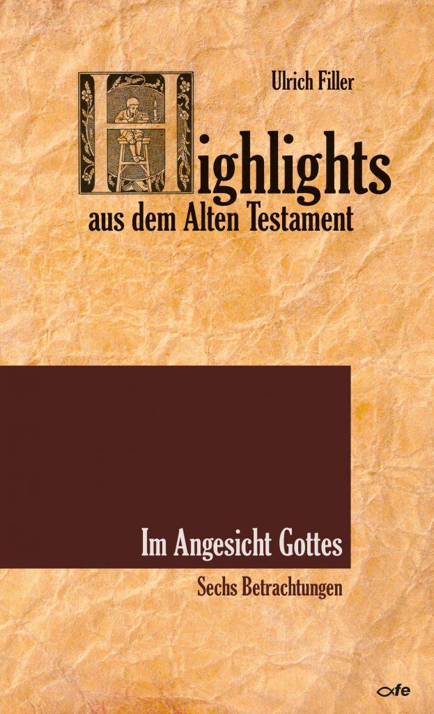 Ulrich Filler Angesicht Gottes