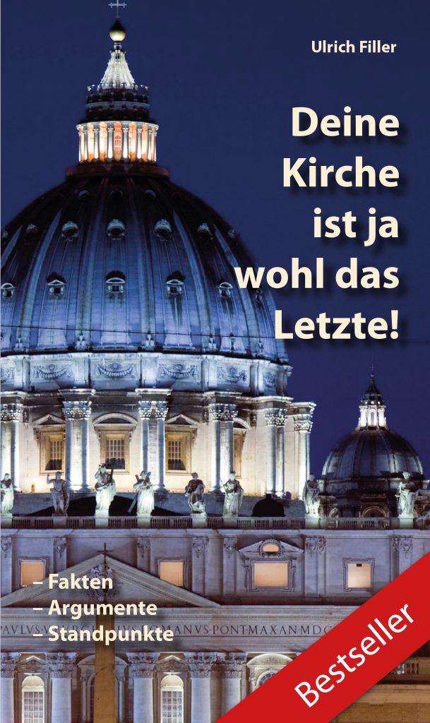 Petersdom in Rom - Coverbild - Deine Kirche ist ja wohl das Letzte!