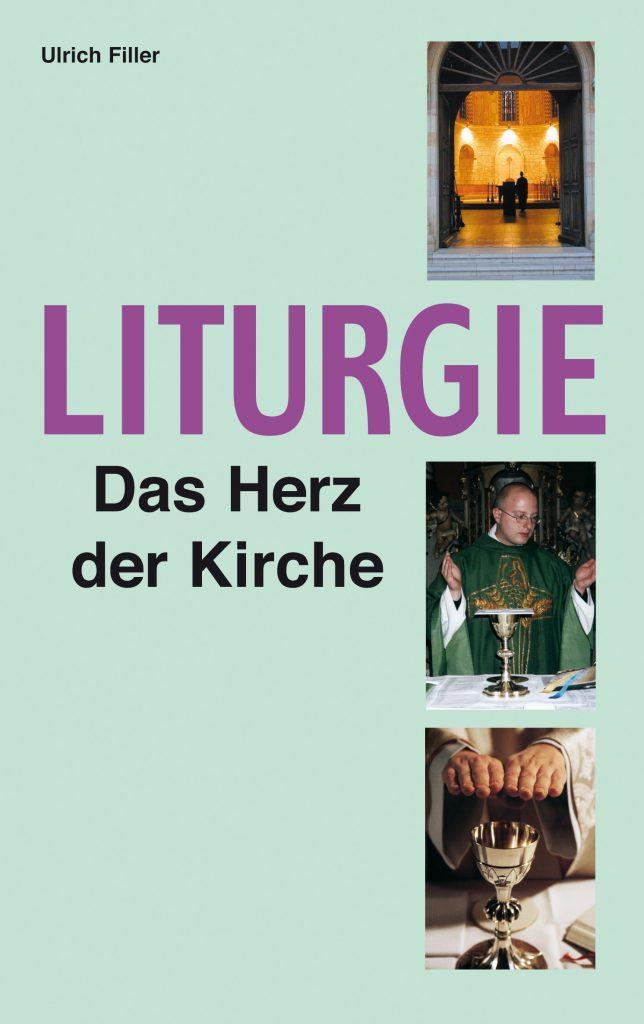 Ulrich Filler Liturgie