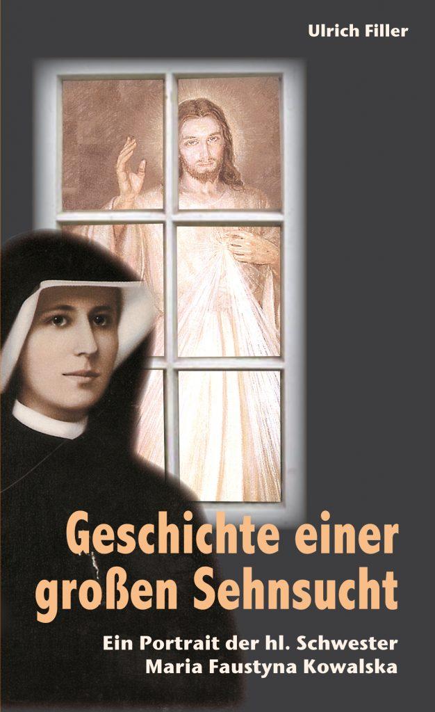 Ulrich Filler Geschichte einer großen Sehnsucht